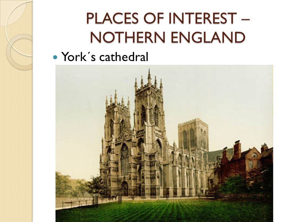 PLACES OF INTEREST – NOTHERN ENGLAND York´s cathedral