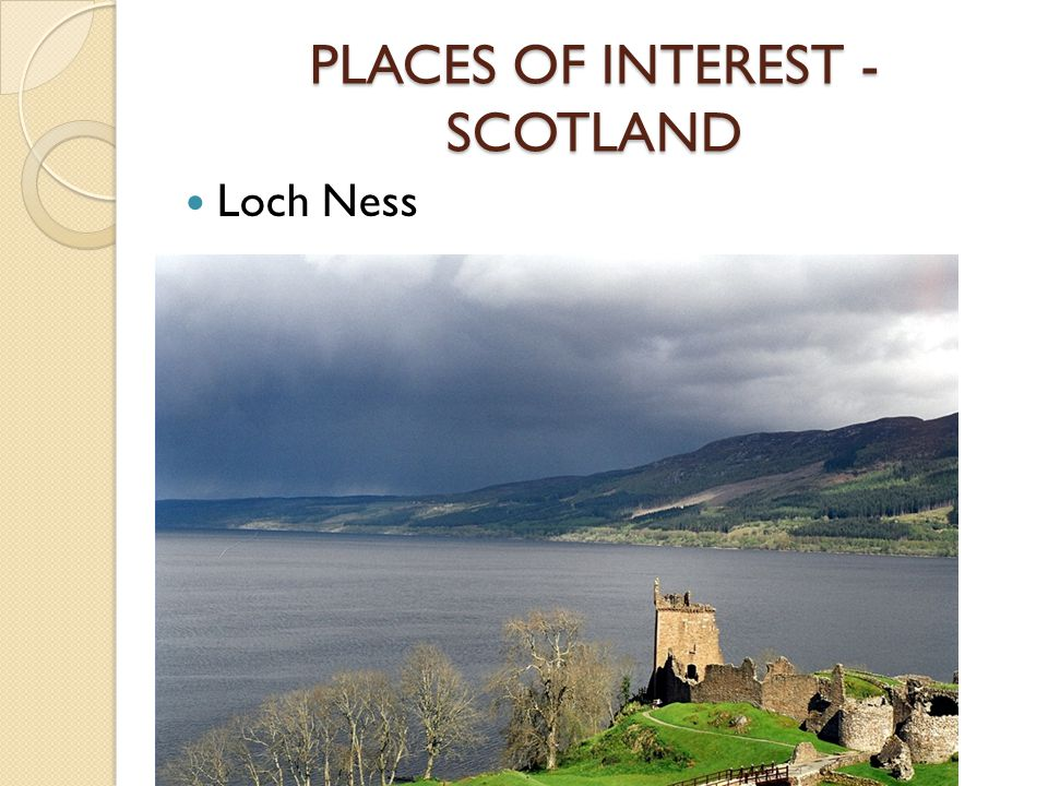 PLACES OF INTEREST - SCOTLAND Loch Ness