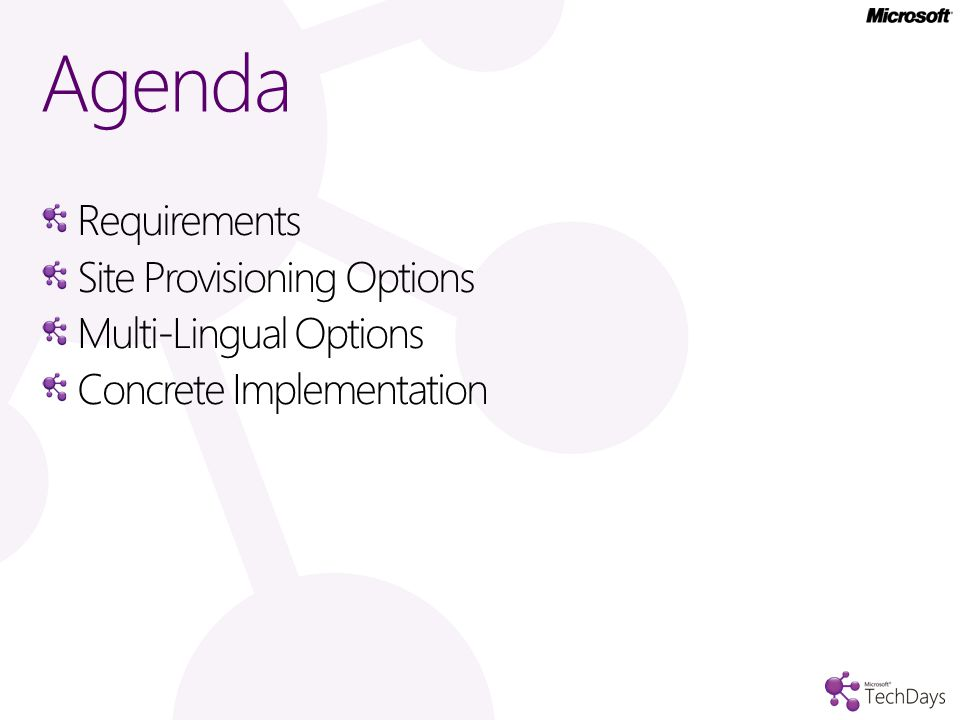 Requirements Site Provisioning Options Multi-Lingual Options Concrete Implementation Agenda