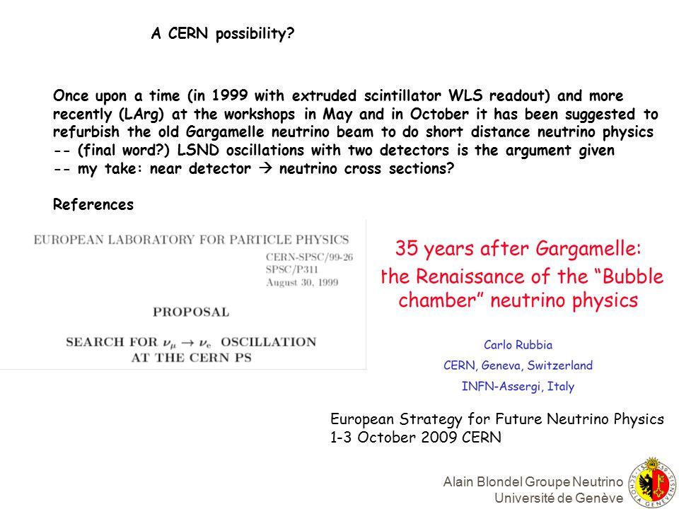 Alain Blondel Groupe Neutrino Université de Genève A CERN possibility.