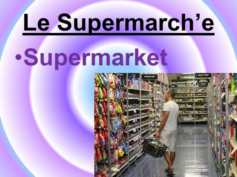Le Supermarch'e Supermarket