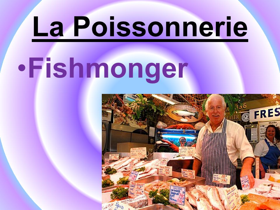 La Poissonnerie Fishmonger