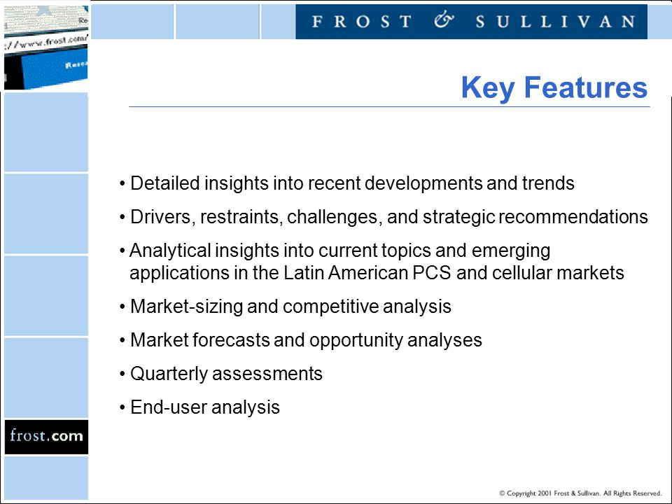 Detailed insights into recent developments and trends Drivers, restraints, challenges, and strategic recommendations Analytical insights into current topics and emerging applications in the Latin American PCS and cellular markets Market-sizing and competitive analysis Market forecasts and opportunity analyses Quarterly assessments End-user analysis Key Features