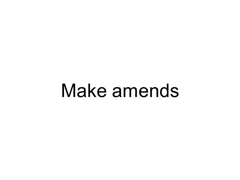 Make amends