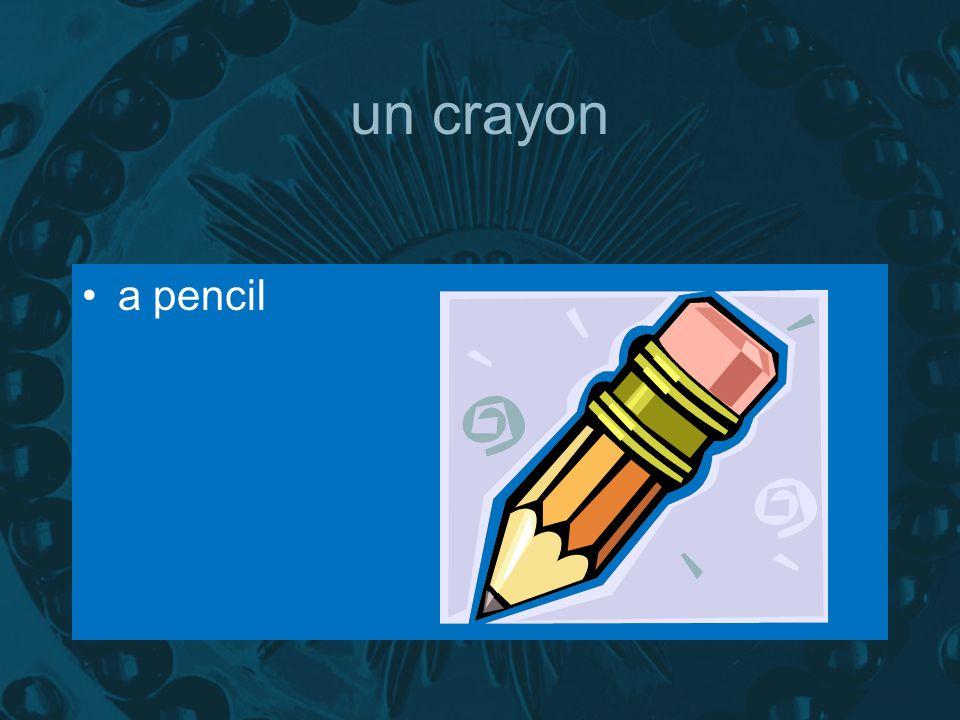 un crayon a pencil