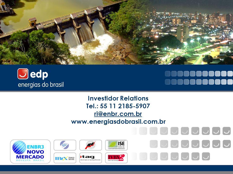 10 Investidor Relations Tel.: 55 11 2185-5907 ri@enbr.com.br www.energiasdobrasil.com.br