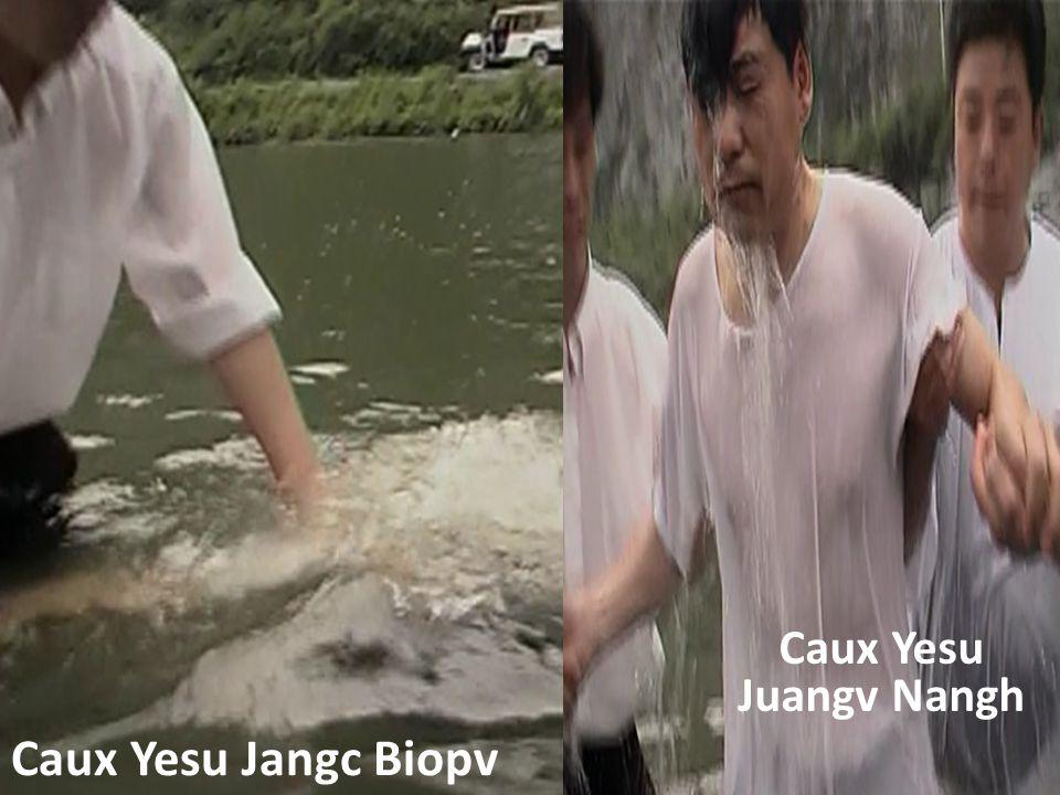 Caux Yesu Juangv Nangh Caux Yesu Jangc Biopv