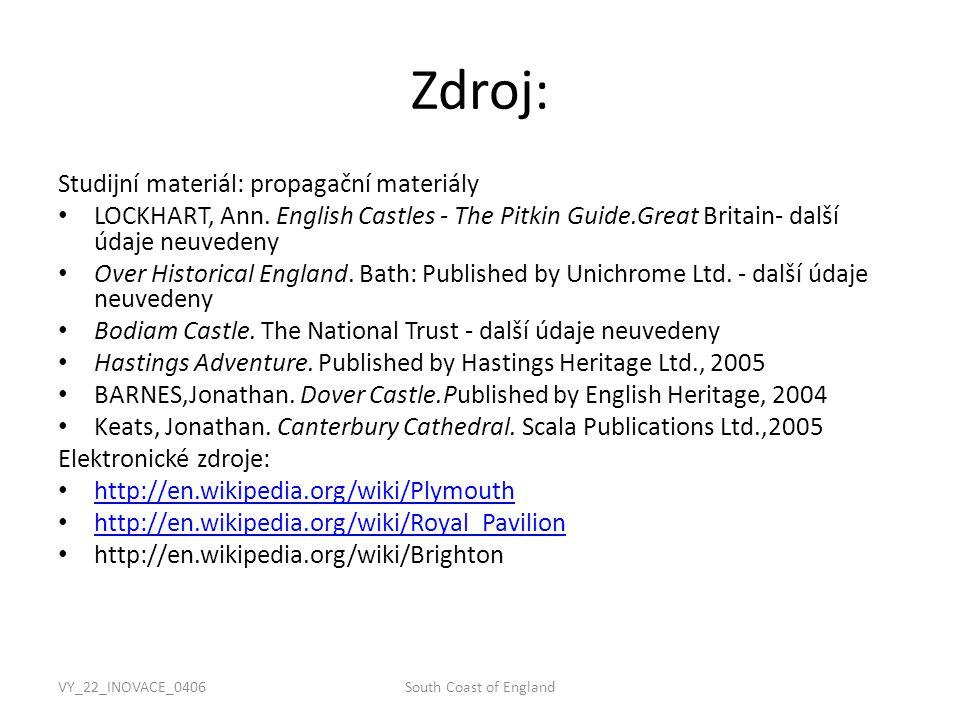 VY_22_INOVACE_0406South Coast of England Zdroj: Studijní materiál: propagační materiály LOCKHART, Ann.