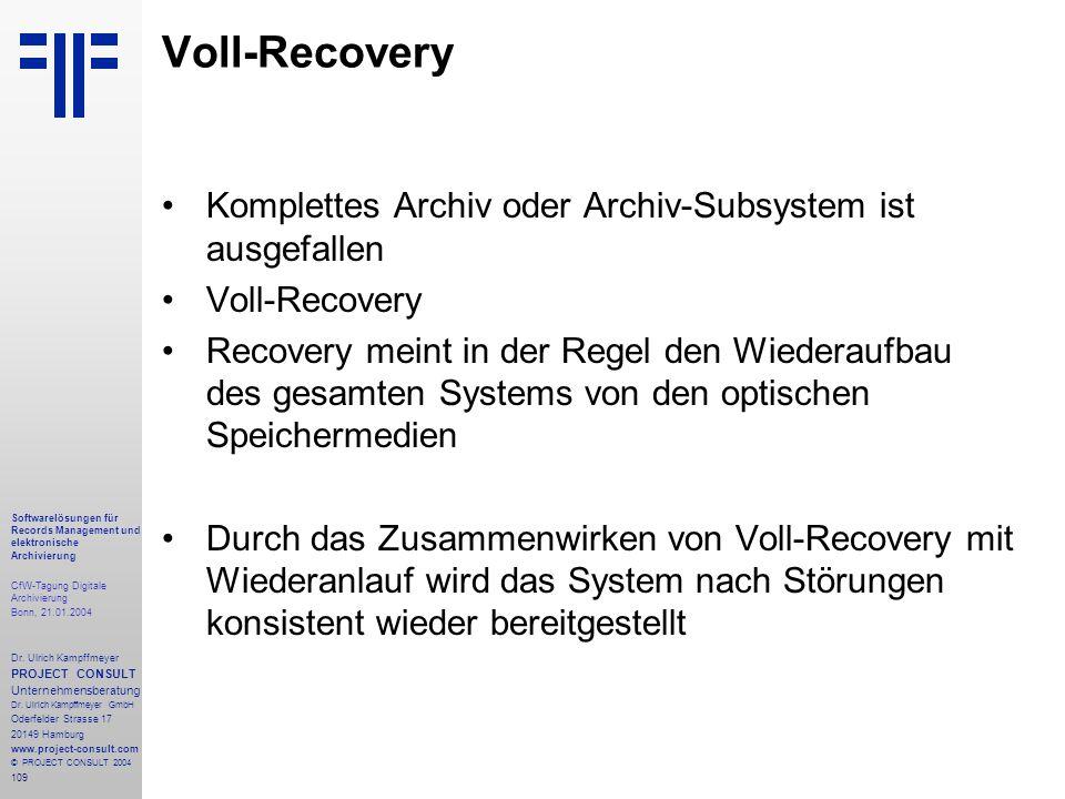 109 Softwarelösungen für Records Management und elektronische Archivierung CfW-Tagung Digitale Archivierung Bonn, 21.01.2004 Dr. Ulrich Kampffmeyer PR