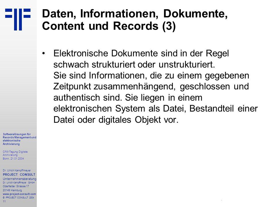 11 Softwarelösungen für Records Management und elektronische Archivierung CfW-Tagung Digitale Archivierung Bonn, 21.01.2004 Dr. Ulrich Kampffmeyer PRO
