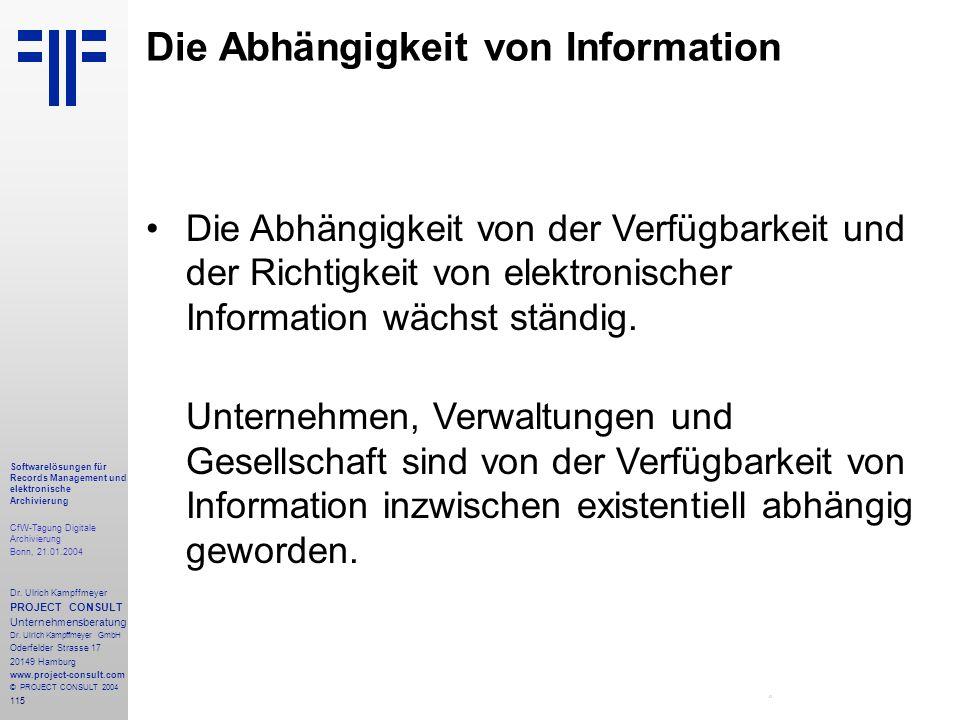 115 Softwarelösungen für Records Management und elektronische Archivierung CfW-Tagung Digitale Archivierung Bonn, 21.01.2004 Dr. Ulrich Kampffmeyer PR