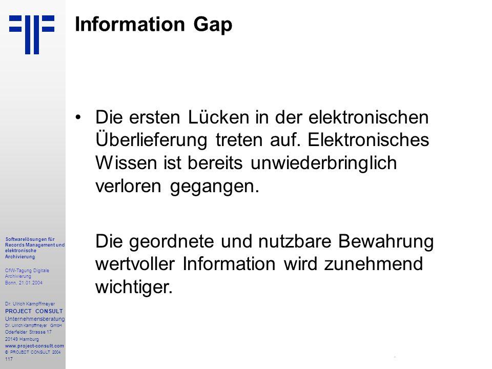 117 Softwarelösungen für Records Management und elektronische Archivierung CfW-Tagung Digitale Archivierung Bonn, 21.01.2004 Dr. Ulrich Kampffmeyer PR