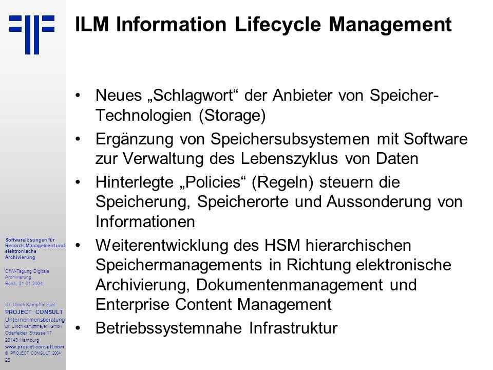 28 Softwarelösungen für Records Management und elektronische Archivierung CfW-Tagung Digitale Archivierung Bonn, 21.01.2004 Dr. Ulrich Kampffmeyer PRO