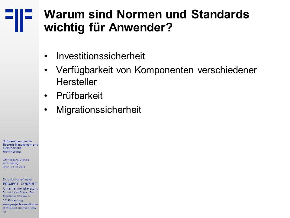 30 Softwarelösungen für Records Management und elektronische Archivierung CfW-Tagung Digitale Archivierung Bonn, 21.01.2004 Dr. Ulrich Kampffmeyer PRO