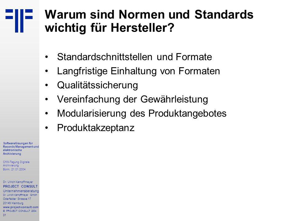 31 Softwarelösungen für Records Management und elektronische Archivierung CfW-Tagung Digitale Archivierung Bonn, 21.01.2004 Dr. Ulrich Kampffmeyer PRO
