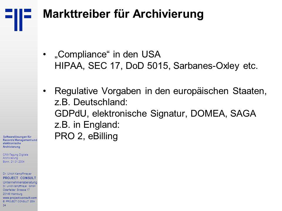34 Softwarelösungen für Records Management und elektronische Archivierung CfW-Tagung Digitale Archivierung Bonn, 21.01.2004 Dr. Ulrich Kampffmeyer PRO