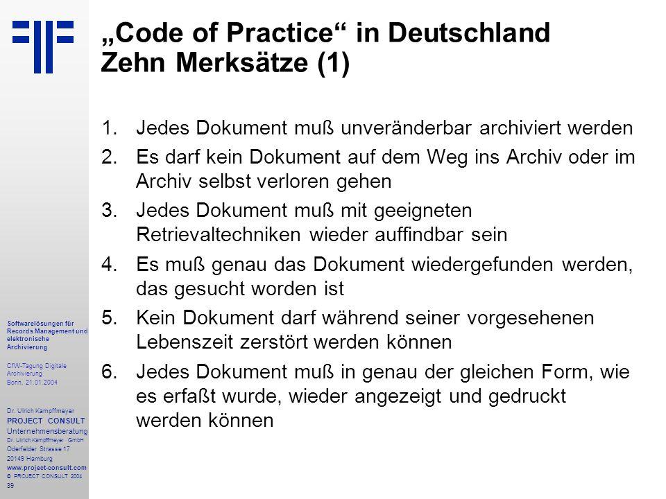 39 Softwarelösungen für Records Management und elektronische Archivierung CfW-Tagung Digitale Archivierung Bonn, 21.01.2004 Dr. Ulrich Kampffmeyer PRO
