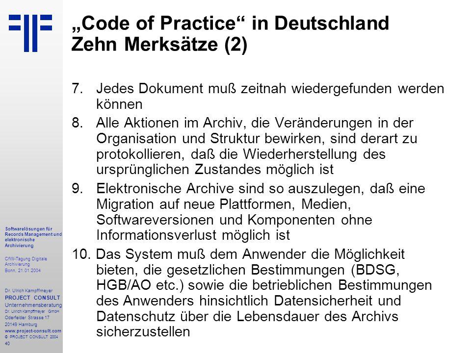 40 Softwarelösungen für Records Management und elektronische Archivierung CfW-Tagung Digitale Archivierung Bonn, 21.01.2004 Dr. Ulrich Kampffmeyer PRO