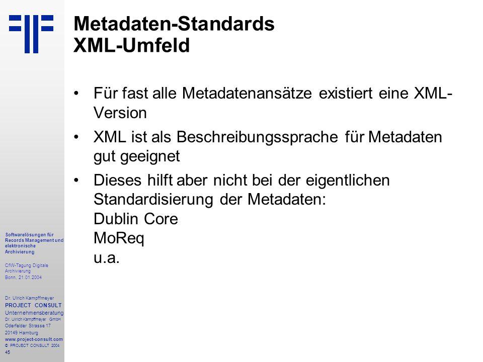 45 Softwarelösungen für Records Management und elektronische Archivierung CfW-Tagung Digitale Archivierung Bonn, 21.01.2004 Dr. Ulrich Kampffmeyer PRO