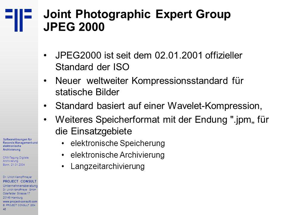 46 Softwarelösungen für Records Management und elektronische Archivierung CfW-Tagung Digitale Archivierung Bonn, 21.01.2004 Dr. Ulrich Kampffmeyer PRO