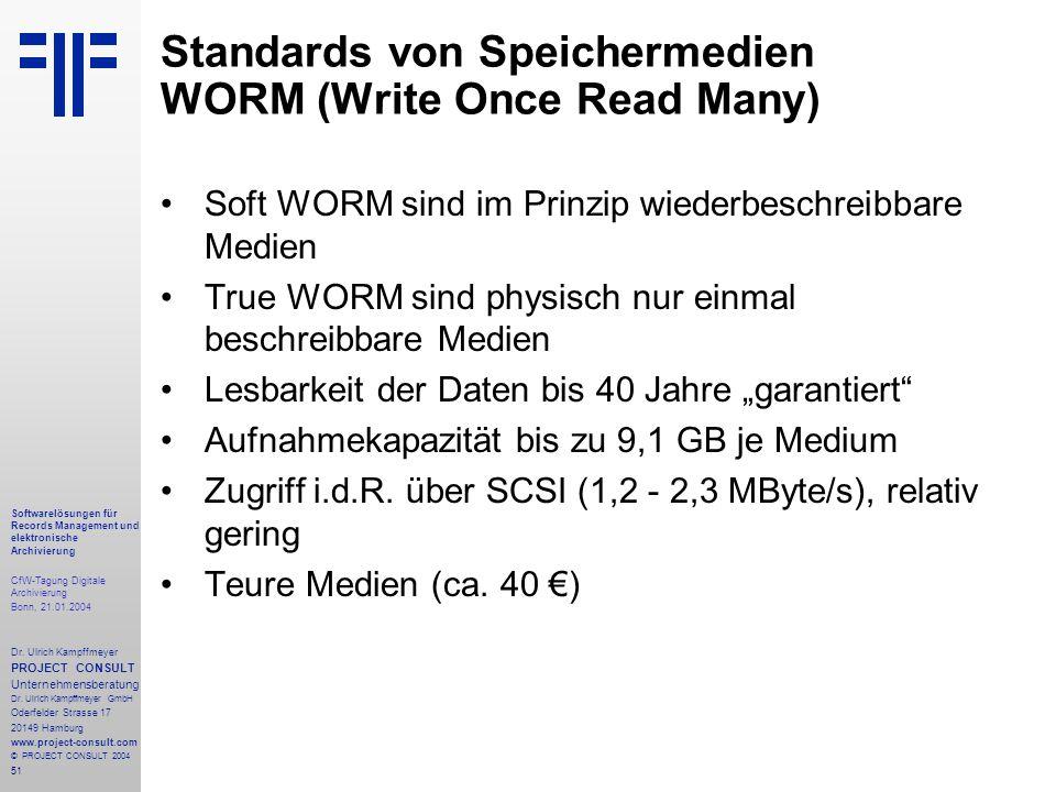 51 Softwarelösungen für Records Management und elektronische Archivierung CfW-Tagung Digitale Archivierung Bonn, 21.01.2004 Dr. Ulrich Kampffmeyer PRO