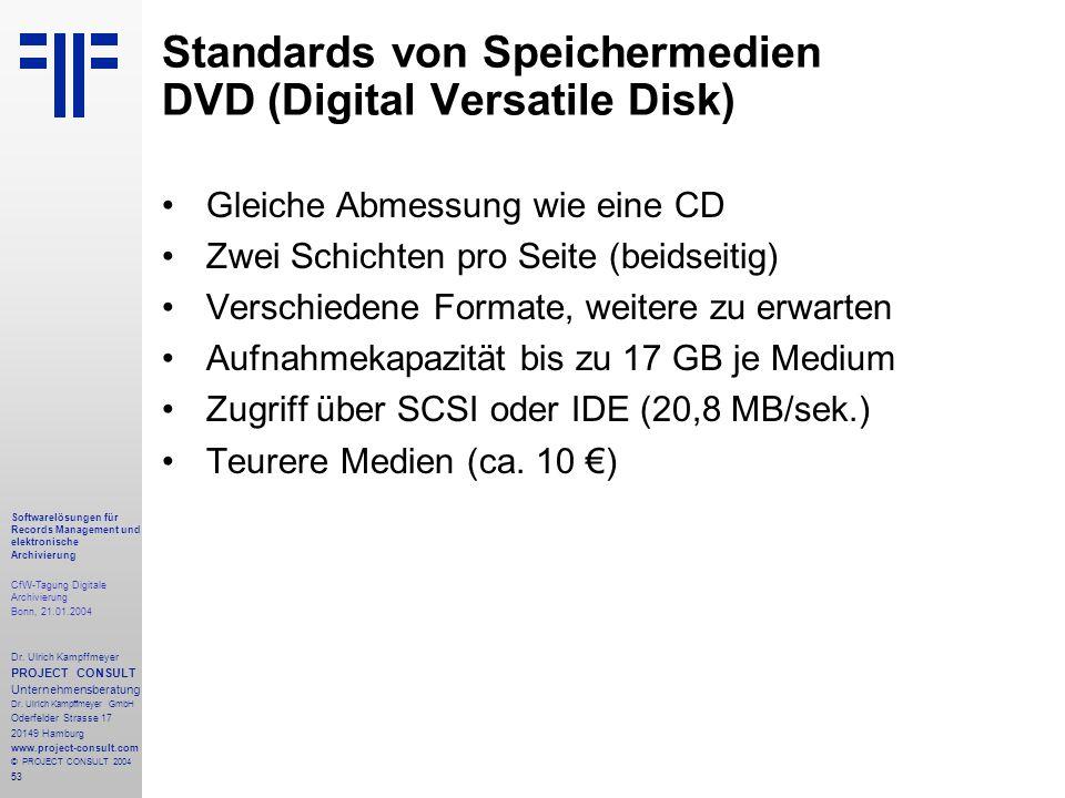 53 Softwarelösungen für Records Management und elektronische Archivierung CfW-Tagung Digitale Archivierung Bonn, 21.01.2004 Dr. Ulrich Kampffmeyer PRO