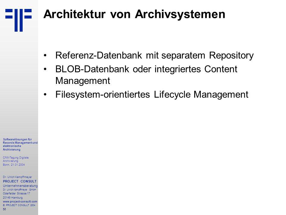 56 Softwarelösungen für Records Management und elektronische Archivierung CfW-Tagung Digitale Archivierung Bonn, 21.01.2004 Dr. Ulrich Kampffmeyer PRO