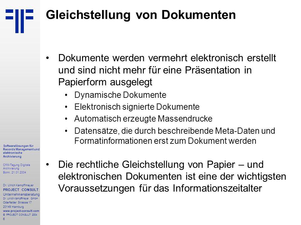 6 Softwarelösungen für Records Management und elektronische Archivierung CfW-Tagung Digitale Archivierung Bonn, 21.01.2004 Dr. Ulrich Kampffmeyer PROJ