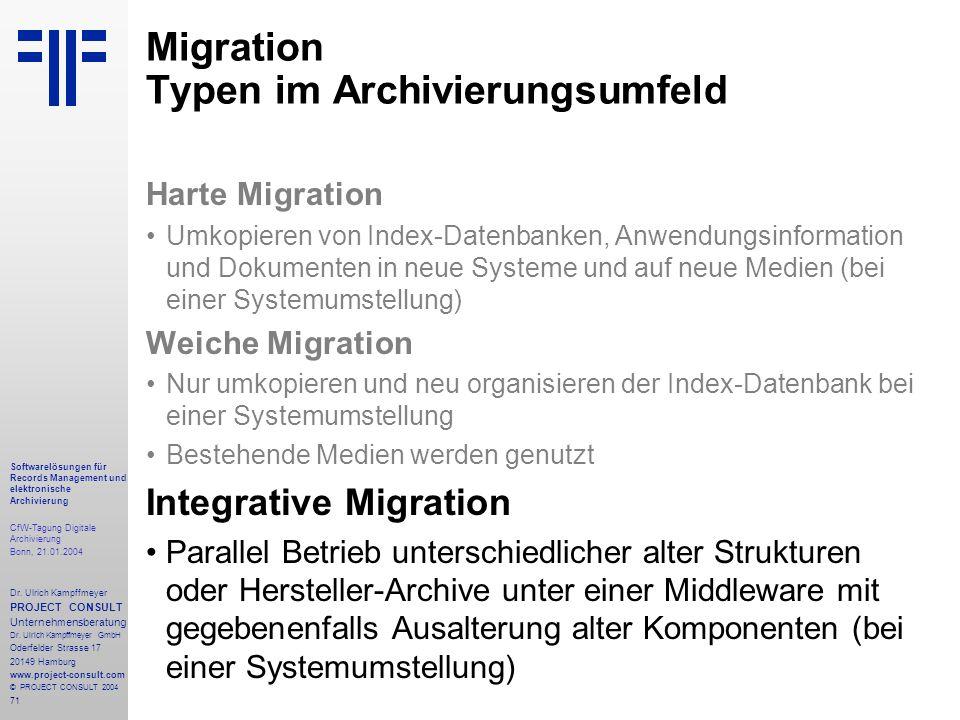 71 Softwarelösungen für Records Management und elektronische Archivierung CfW-Tagung Digitale Archivierung Bonn, 21.01.2004 Dr. Ulrich Kampffmeyer PRO
