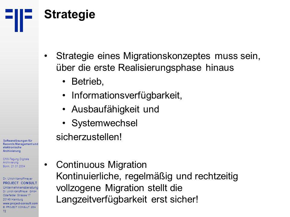 72 Softwarelösungen für Records Management und elektronische Archivierung CfW-Tagung Digitale Archivierung Bonn, 21.01.2004 Dr. Ulrich Kampffmeyer PRO