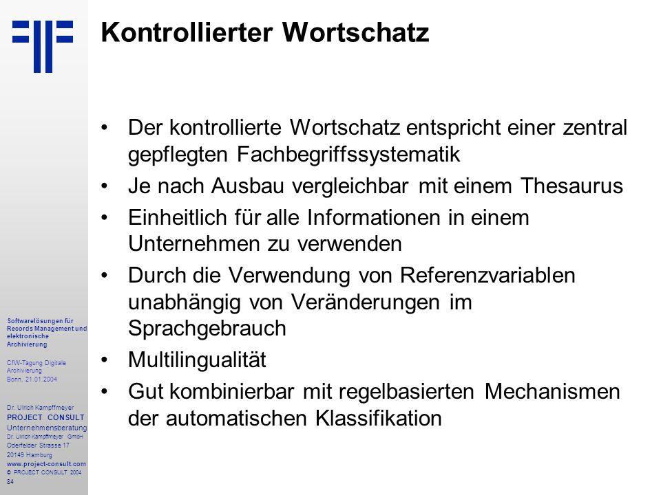 84 Softwarelösungen für Records Management und elektronische Archivierung CfW-Tagung Digitale Archivierung Bonn, 21.01.2004 Dr. Ulrich Kampffmeyer PRO