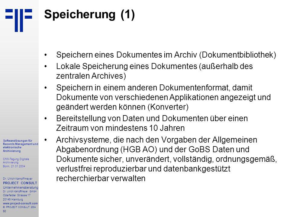 90 Softwarelösungen für Records Management und elektronische Archivierung CfW-Tagung Digitale Archivierung Bonn, 21.01.2004 Dr. Ulrich Kampffmeyer PRO