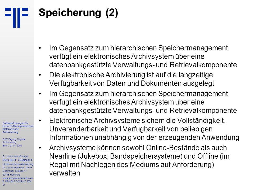 91 Softwarelösungen für Records Management und elektronische Archivierung CfW-Tagung Digitale Archivierung Bonn, 21.01.2004 Dr. Ulrich Kampffmeyer PRO