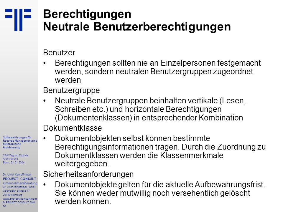 96 Softwarelösungen für Records Management und elektronische Archivierung CfW-Tagung Digitale Archivierung Bonn, 21.01.2004 Dr. Ulrich Kampffmeyer PRO