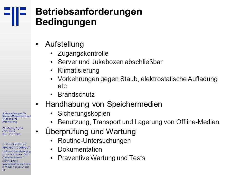 98 Softwarelösungen für Records Management und elektronische Archivierung CfW-Tagung Digitale Archivierung Bonn, 21.01.2004 Dr. Ulrich Kampffmeyer PRO