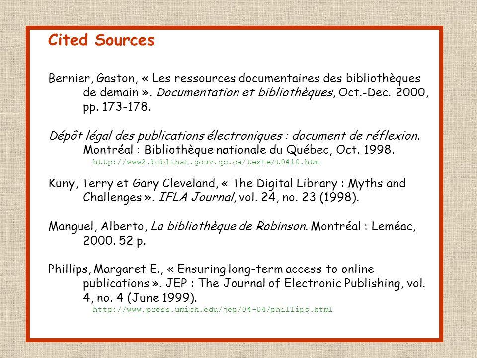 Cited Sources Bernier, Gaston, « Les ressources documentaires des bibliothèques de demain ».