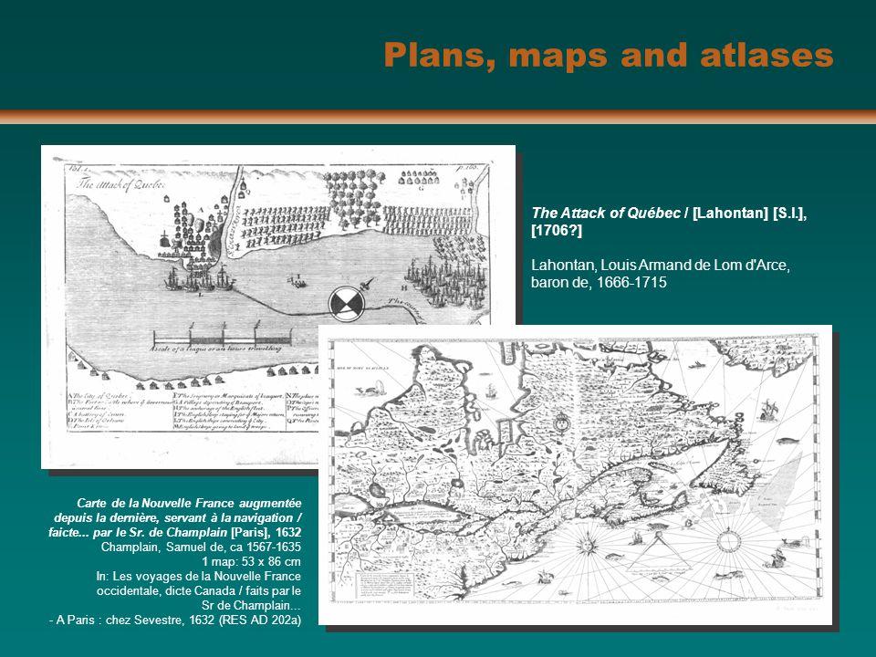 The Attack of Québec / [Lahontan] [S.l.], [1706?] Lahontan, Louis Armand de Lom d'Arce, baron de, 1666-1715 Plans, maps and atlases Carte de la Nouvel