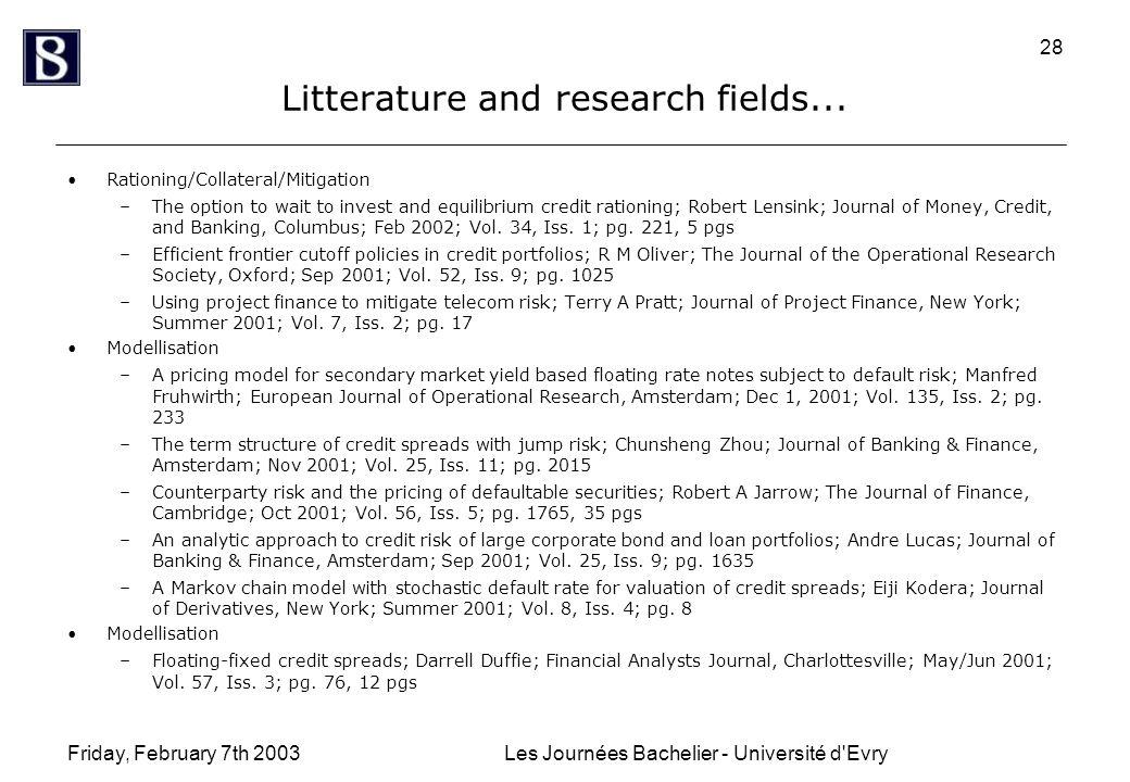 Friday, February 7th 2003Les Journées Bachelier - Université d Evry 28 Litterature and research fields...