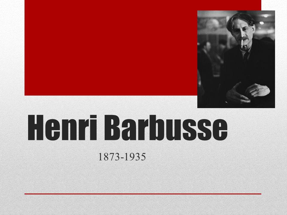 Henri Barbusse 1873-1935