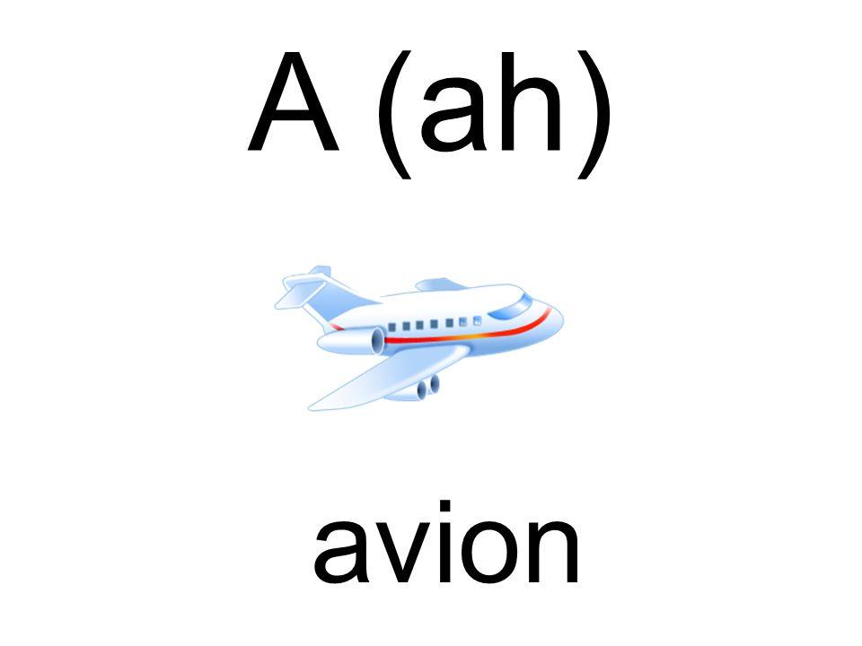 A (ah) avion