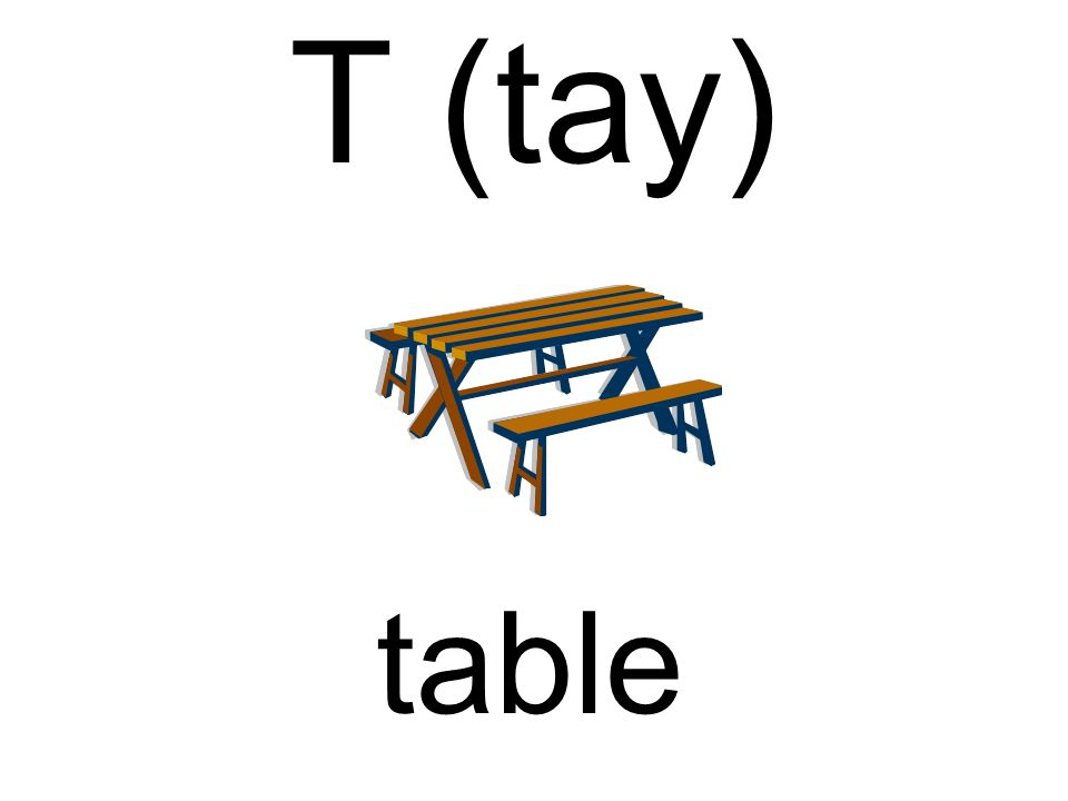 T (tay) table