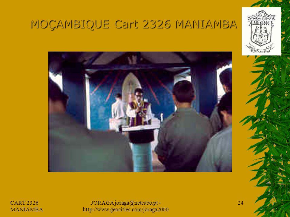 CART 2326 MANIAMBA JORAGA joraga@netcabo.pt - http://www.geocities.com/joraga2000 23 MOÇAMBIQUE Cart 2326 MANIAMBA