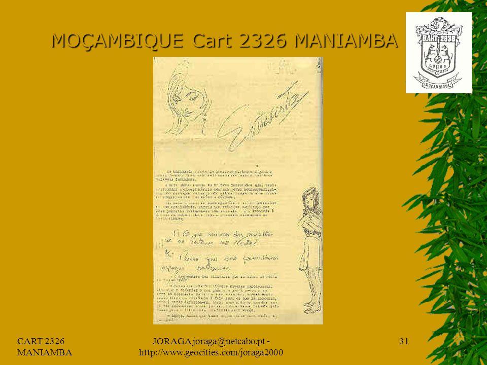 CART 2326 MANIAMBA JORAGA joraga@netcabo.pt - http://www.geocities.com/joraga2000 30 MOÇAMBIQUE Cart 2326 MANIAMBA