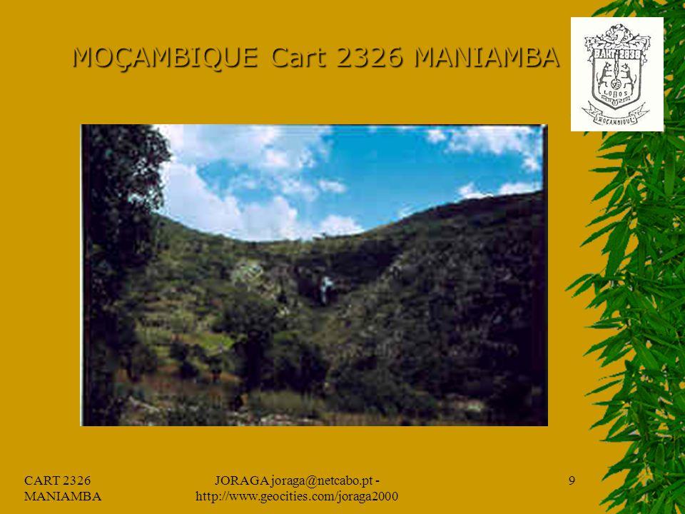 CART 2326 MANIAMBA JORAGA joraga@netcabo.pt - http://www.geocities.com/joraga2000 8 MOÇAMBIQUE Cart 2326 MANIAMBA