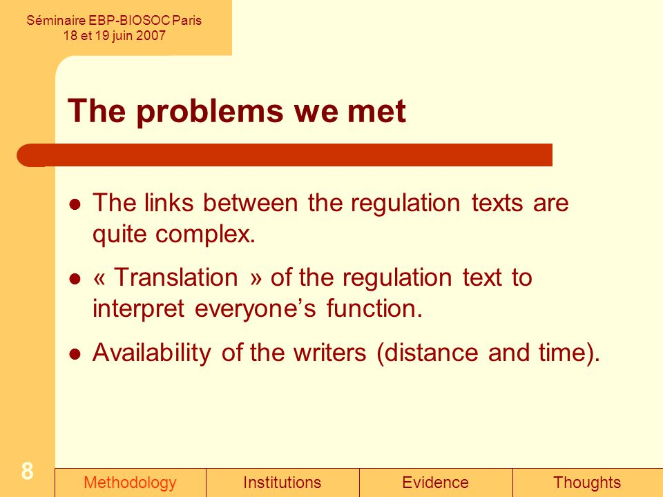 8 The problems we met The links between the regulation texts are quite complex.