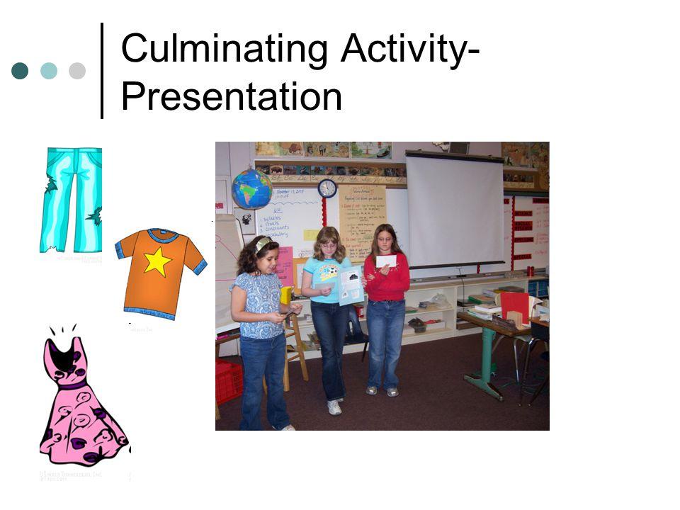 Culminating Activity- Presentation