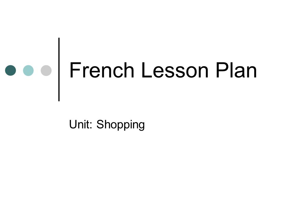 French Lesson Plan Unit: Shopping