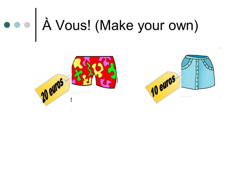 À Vous! (Make your own)
