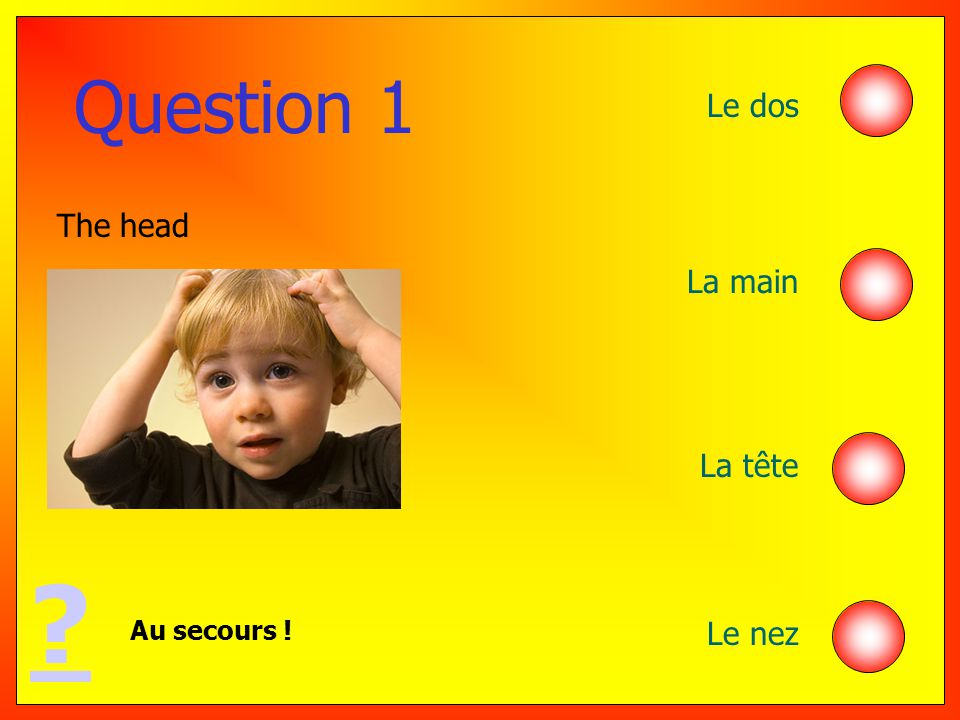 Le b - a - Question 4 : Help Screen Back