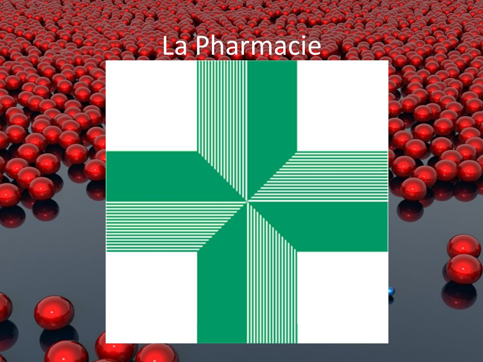 La Pharmacie